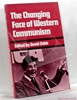 The Changing Face of Western Communism David Childs