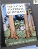 The Native Pinewoods of Scotland H. M. [Henry Marshall] Steven &