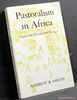 Pastoralism in Africa: Origins and Development Ecology Andrew B.