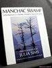 Manchac Swamp: Louisiana's Undiscovered Wilderness Julia Sims