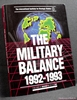 The Military Balance 1992-1993 Anon.