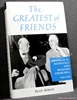 The Greatest of Friends: Franklin D. Roosevelt and Winston Church