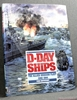 D-Day Ships: The Allied Invasion Fleet, June 1944 Yves Buffetaut