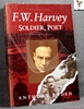 F. W. Harvey: Soldier, Poet Anthony Boden