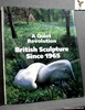 A Quiet Revolution: British Sculpture Since 1965 Edited by Terry