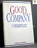 Good Company: An Anthropological Study of Old People in Groups Do