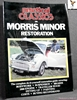 Practical Classics on Morris Minor Restoration: Reprinted from Pr