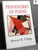 Frameworks of Power Stewart R. Clegg