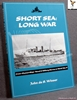 Short Sea: Long War: Cross-channel Ships' Naval & Military Servic