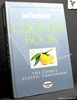 Good Housekeeping Cookery Book: The Cook's Classic Companion Anon