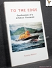 To the Edge: Confessions of a Lifeboat Coxswain Tommy Ralston