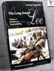 The Long Arm of Lee, Or, the History of the Artillery of the Army