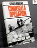 Cinderella Operation: The Battle for Walcheren 1944 Gerald Rawlin