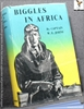 Biggles in Africa W. E. (William Earl) Johns