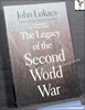 The Legacy of the Second World War John Lukacs