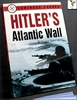 Hitler's Atlantic Wall Anthony Saunders