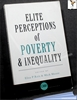 Elite Perceptions of Poverty and Inequality Edited by Elisa P. Re