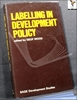 Labelling in Development Policy: Essays in Honour of Bernard Scha