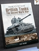 British Tanks: The Second World War: Rare Photographs from Wartim