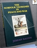 The Norfolk Yeomanry in Peace and War 1782-1961 Jeremy Bastin