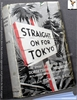 Straight on for Tokyo: The War History of the 2nd Battalion, the