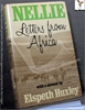 Nellie: Letters from Africa with a Memoir by Elspeth Huxley Nelli